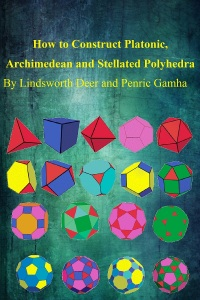 MICO Wars - US$3.99 How to make Platonic, Archimedean and Stellated Solids is a Guide for the Science Hobbyist - 30-07-2015 LHDEER